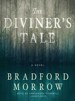 Bradford Morrow The Diviners Tale