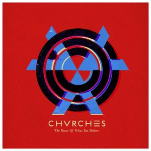 chvrches the best review