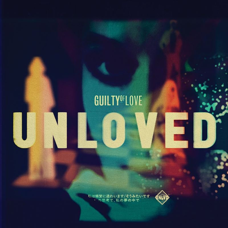 unloved-guilty-of-love-cover