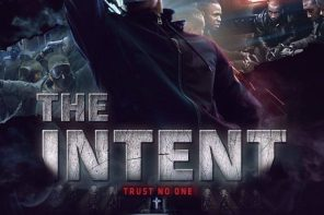 The Intent out in cinemas July 30th – Win signed posters & movie soundtracks