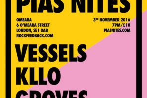 [PIAS] NITES November Preview – WIN TICKETS!!