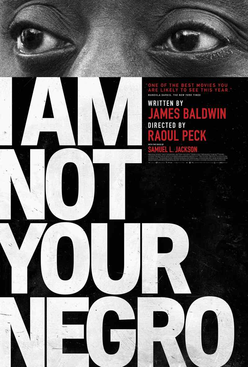 I am not your negro film review april 2017